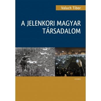 A jelenkori magyar társadalom  Kiadás éve: 2015  Oldalszám: 296  Formtáum: B5